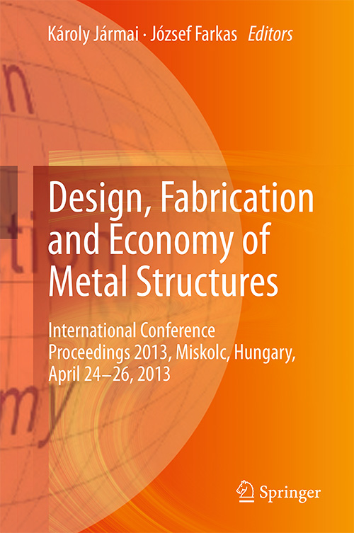 Design, Fabrication and Economy of Metal Structures: International Conference Proceedings 2013
