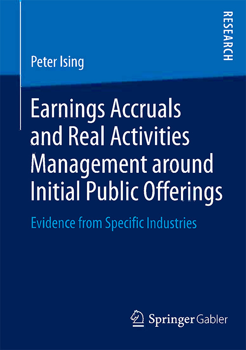 Earnings Accruals and Real Activities Management around Initial Public Offerings: Evidence from Specific Industries