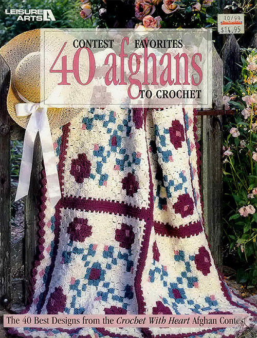 Contest Favorites: 40 Afghans to Crochet