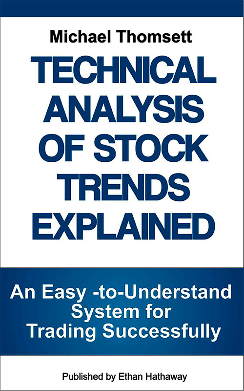 Technical Analysis of Stock Trends Explained: An Easy-to-Understand System for Successful Trading