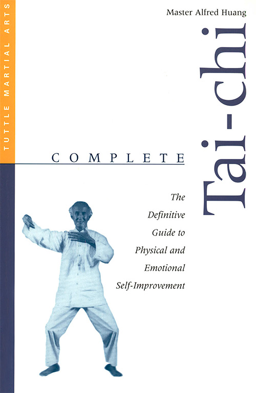 Complete Tai-chi: The Definitive Guide to Physical and Emotional Self-development