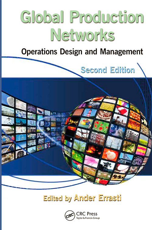 Global Production Networks: Operations Design and Management, Second Edition