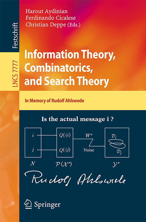 Information Theory, Combinatorics, and Search Theory: In Memory of Rudolf Ahlswede