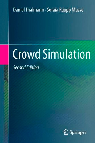 Crowd Simulation, 2nd edition