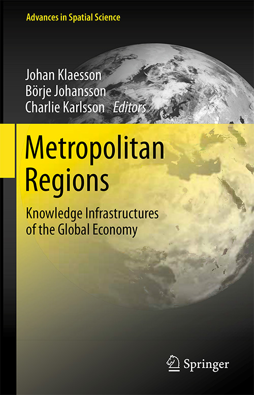 Metropolitan Regions: Knowledge Infrastructures of the Global Economy