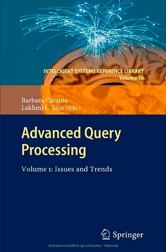 Advanced Query Processing: Volume 1: Issues and Trends