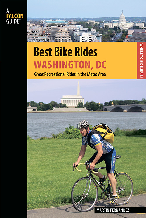 Best Bike Rides Washington, DC: Great Recreational Rides in the Metro Area