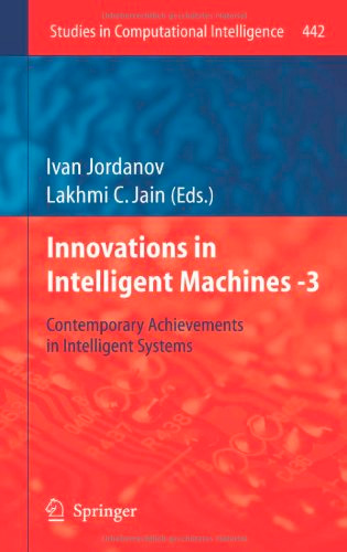 Innovations in Intelligent Machines -3: Contemporary Achievements in Intelligent Systems