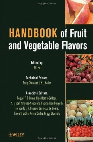 "Y. H. Hui, Feng Chen, ""Handbook of Fruit and Vegetable Flavors"""