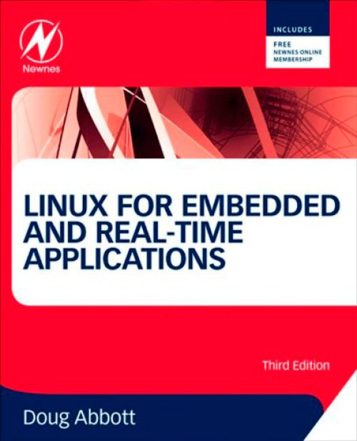 Linux for Embedded and Real-time Applications, Third Edition