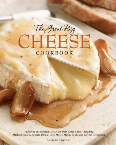 The Great Big Cheese Cookbook By Editors of Running Press