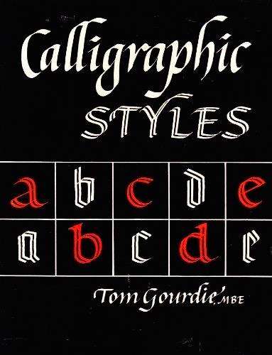 Calligraphic Styles By Tom Gourdie