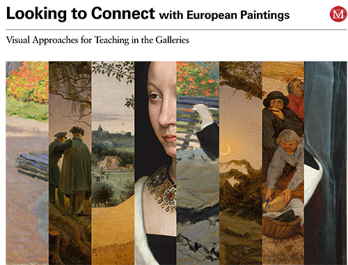 Looking to Connect with European Paintings: Visual Approaches for Teaching in the Galleries