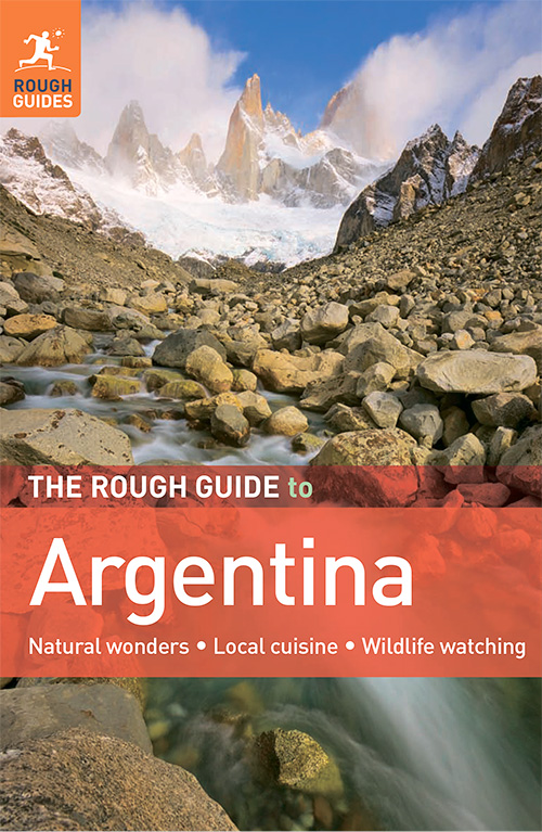 The Rough Guide to Argentina, 4th edition