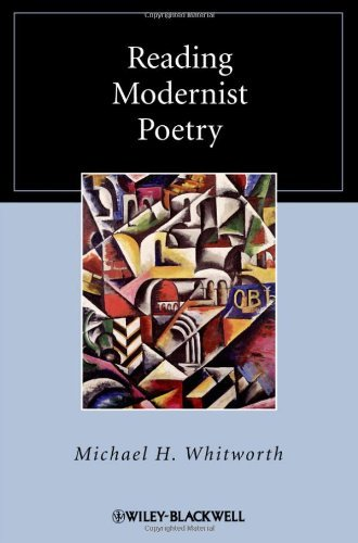 Michael H. Whitworth, Reading Modernist Poetry