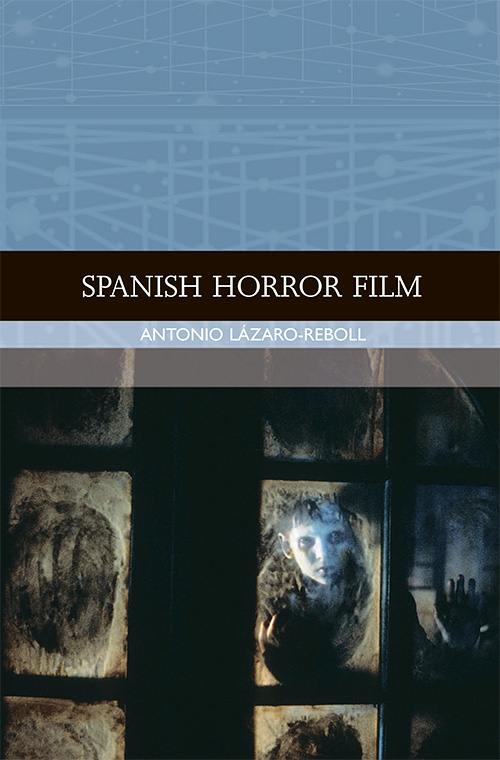 Spanish Horror Film (Traditions in World Cinema)