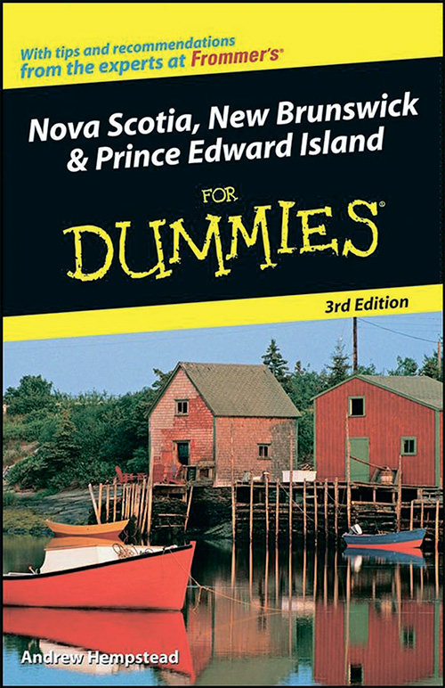 Nova Scotia, New Brunswick and Prince Edward Island For Dummies, 3 edition
