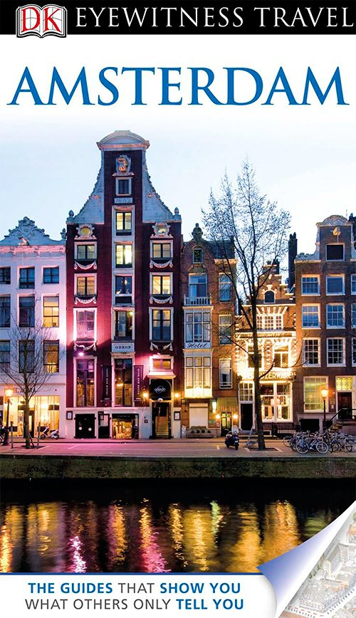Amsterdam (DK Eyewitness Travel Guides)