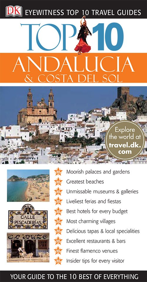 Andalucia & Costa Del Sol (DK Eyewitness Top 10 Travel Guides)