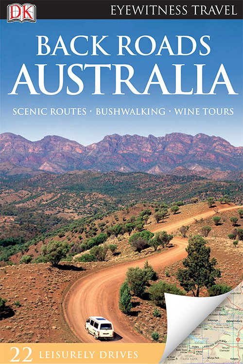 Australia (DK Eyewitness Back Roads Travel Guides)