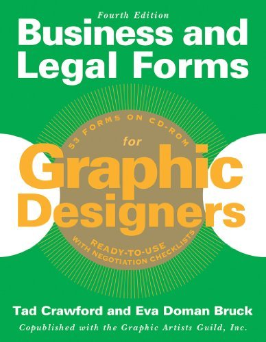 Eva Doman Bruck, Tad Crawford, Business and Legal Forms for Graphic Designers, Fourth Edition