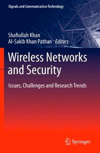 Wireless Networks and Security: Issues, Challenges and Research Trends
