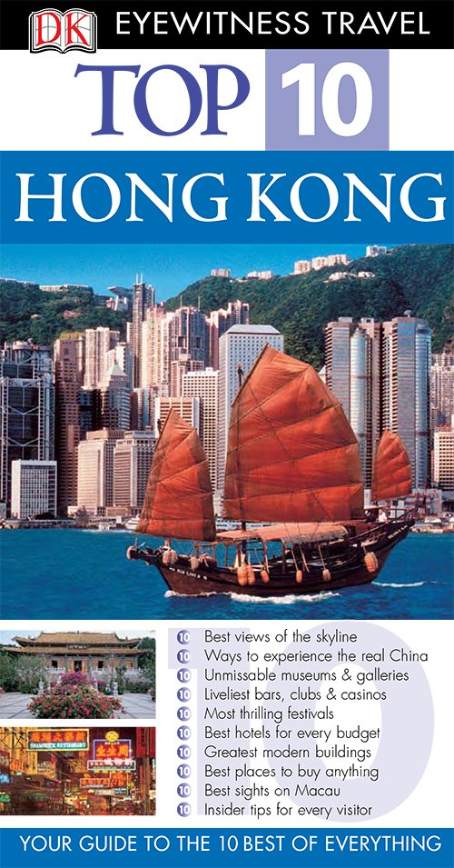 Hong Kong (DK Eyewitness Top 10 Travel Guides)