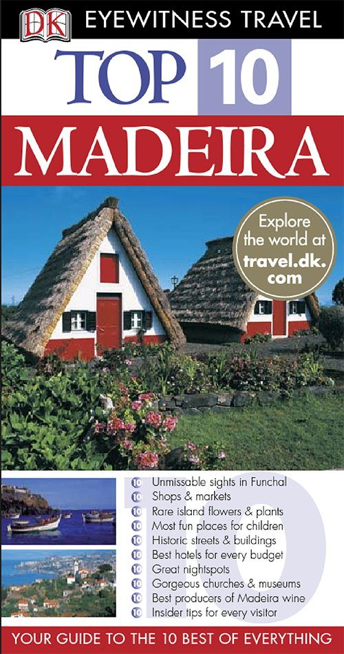 Madeira (DK Eyewitness Top 10 Travel Guides)