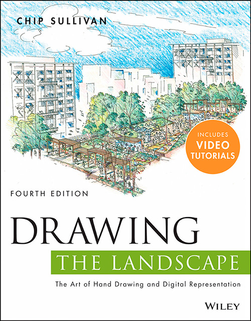 Drawing the Landscape, 4th Edition by Chip Sullivan