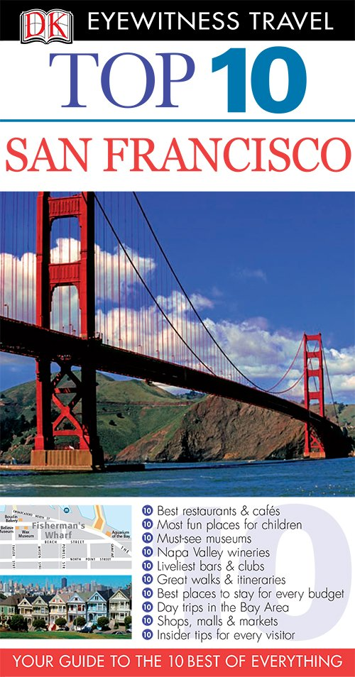 San Francisco (DK Eyewitness Top 10 Travel Guides)