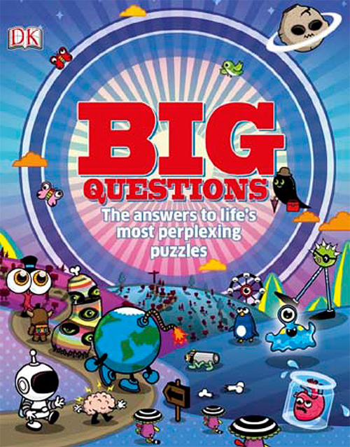 Big Questions: The Answers to Life's Most Perplexing Puzzles