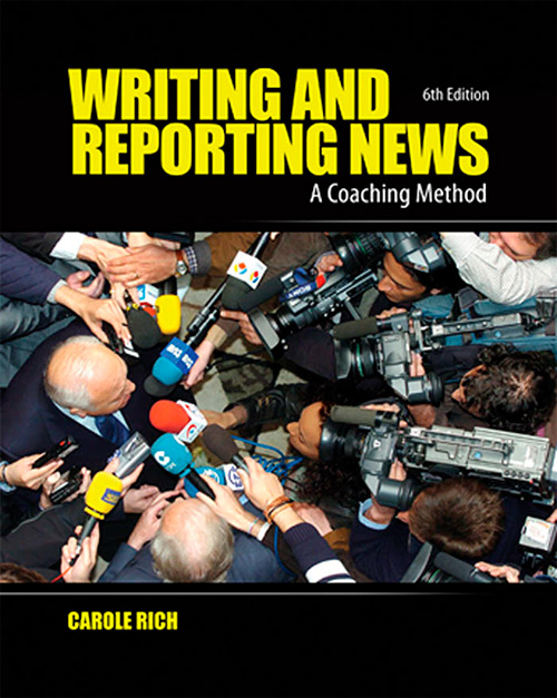 Writing and Reporting News: A Coaching Method, 6 edition