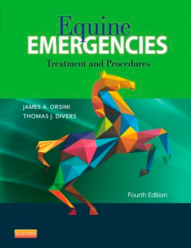 Equine Emergencies: Treatment and Procedures, 4th Edition