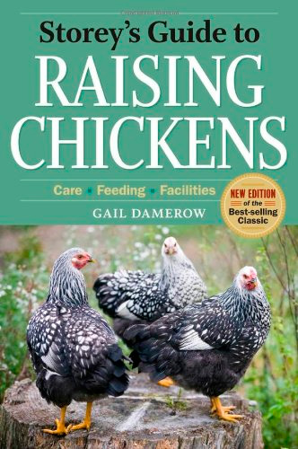 Storey's Guide to Raising Chickens (3rd edition)