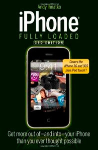 iPhone Fully Loaded (3th edition)