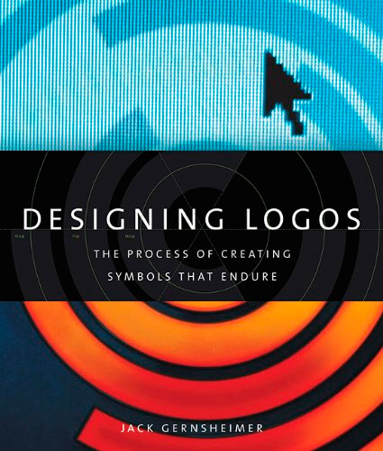 Designing Logos: The Process of Creating Symbols That Endure