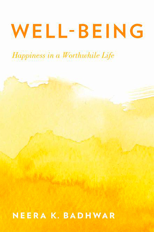Well-Being: Happiness in a Worthwhile Life