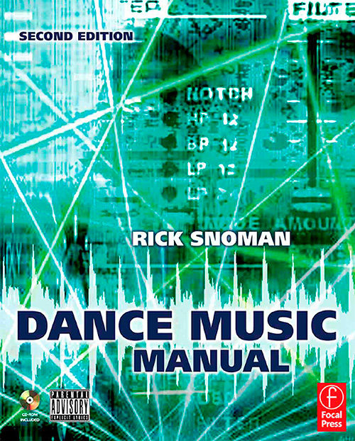 Dance Music Manual: Tools, Toys, and Techniques (2nd Edition)
