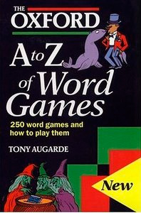 The Oxford A to Z of Word Games