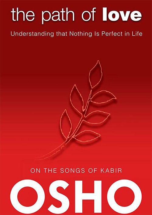 The Path of Love: Understanding That Nothing Is Perfect in Life
