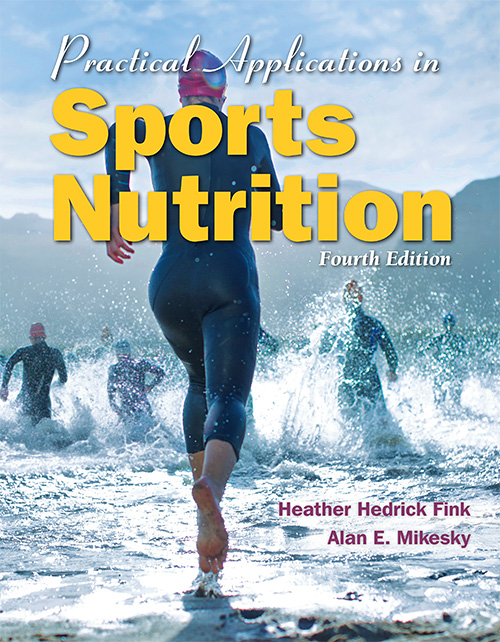 Practical Applications In Sports Nutrition, 4th editio