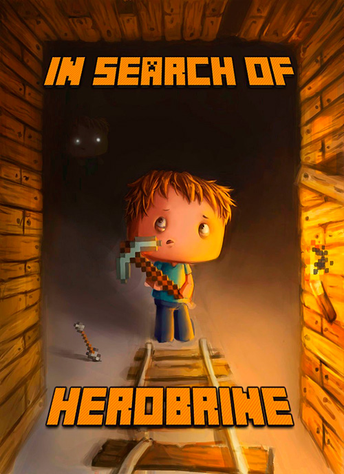 In Search of Herobrine: A Famous Novel About Minecraft