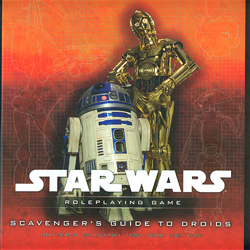 Star Wars: Scavenger's Guide to Droids - Roleplaying Game