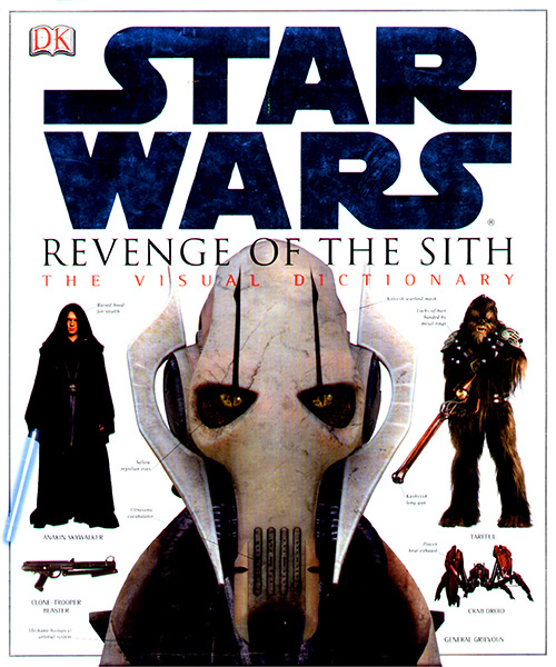 Star Wars: Revenge of the Sith - The Visual Dictionary