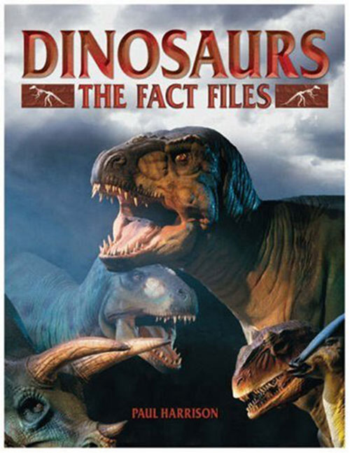 Dinosaurs: The Fact File