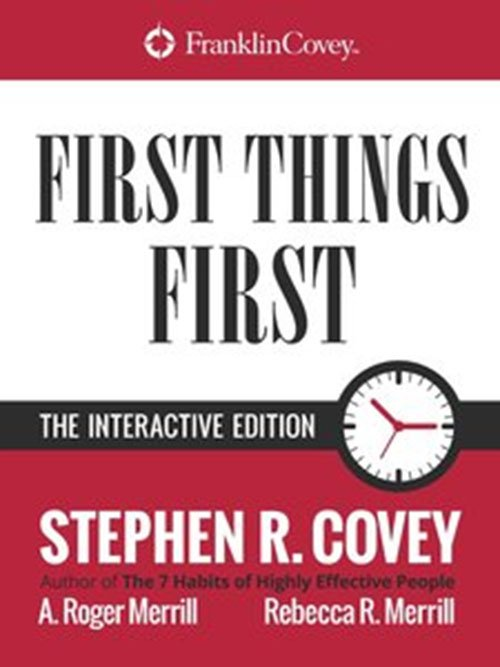 First Things First: The Interactive Edition