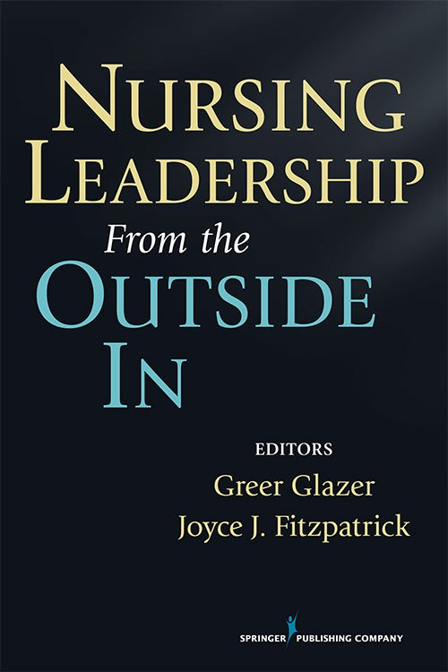 Nursing Leadership from the Outside