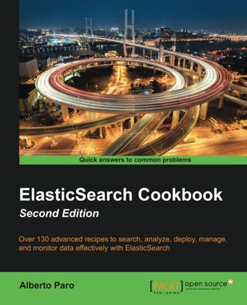 ElasticSearch Cookbook, Second Edition