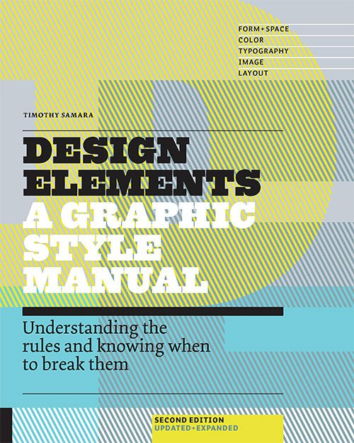 design elements a graphic style manual pdf [898826] - design elements form space a graphic style manual for understanding structure and design standard a study of parts a b c or e will show the proper form graphic design graphic designers make a deep and significant impact on our.