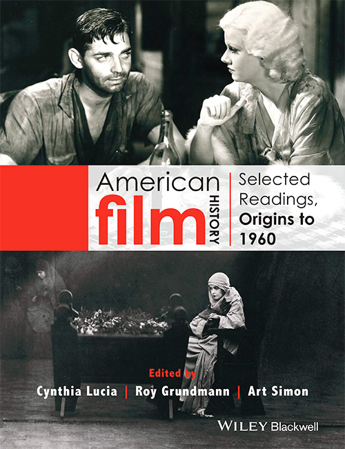 American Film History: Selected Readings, Origins to 1960